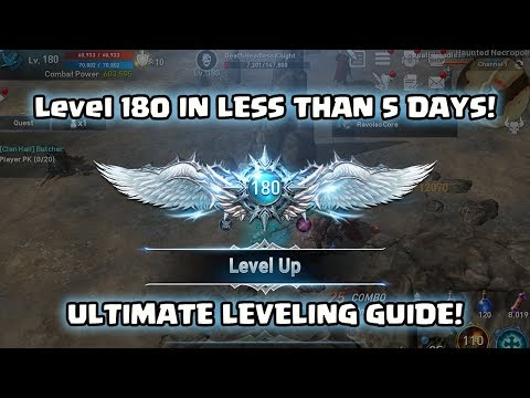 Lineage 2 Revolutions 180 in Less than 5 Days Ultimate Leveling Guide