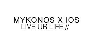 Mykonos X Ios