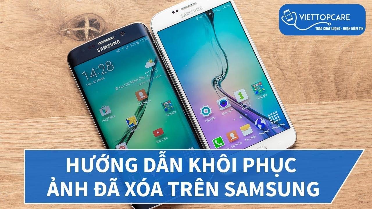 Hướng dẫn khôi phục ảnh đã xóa trên Samsung