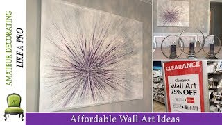 Affordable Wall Art Ideas   Shop Clearance Art And Win!