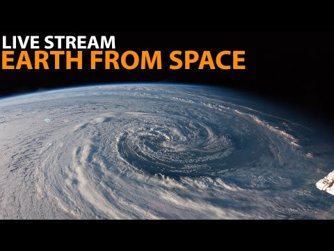 NASA Video : ISS LIVE Stream: Earth From Space  Beautiful LIVE Video – International Space Station
