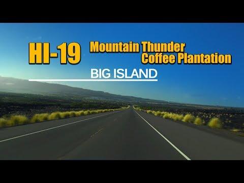 HI-19 Drive from Kings' Land to Mountain Thunder Coffee Plantation, Big Island Hawaii (no sound)