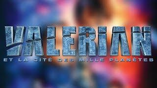 Critique : Valérian et la Cité des mille planètes (2017)