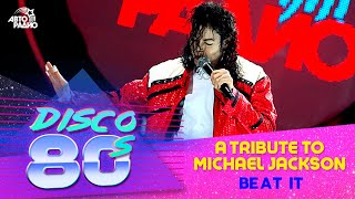 A Tribute To Michael Jackson - Beat It (Disco of the 80's Festival, Russia, 2009)