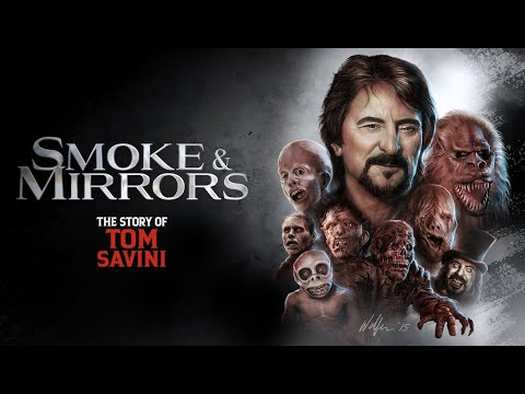 Smoke and Mirrors: The Story of Tom Savini - Official Trailer