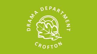Drama Department at Crofton School