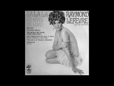 Raymond Lefevre & His Orchestra - San Francisco (Be Sure To Wear Some Flowers In Your Hair) mp3