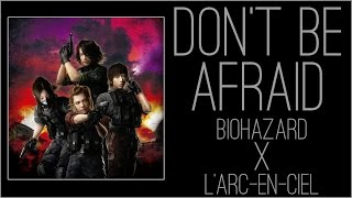 Gambar cover 『RSS』Don't be Afraid - BIOHAZARD X L'ARC-EN-CIEL + JP PSN Store