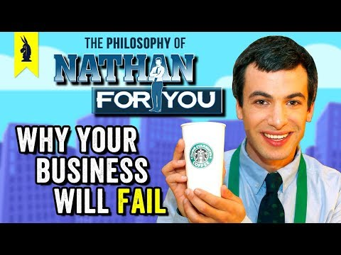 The Philosophy of Nathan For You: Why Nathan Thinks Your Business Will Fail –Wisecrack Edition