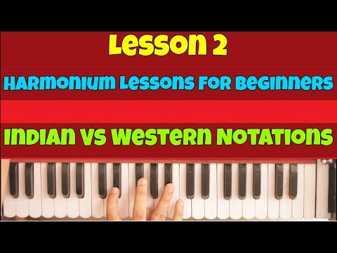 Lesson 2 | Harmonium Lessons for Beginners - Indian Vs Western Notations