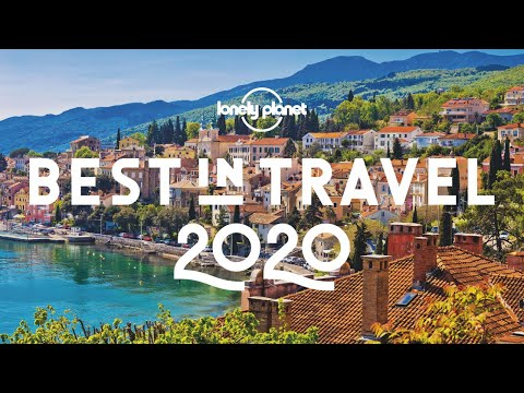 The 40 best places to visit in 2020 - Lonely Planet