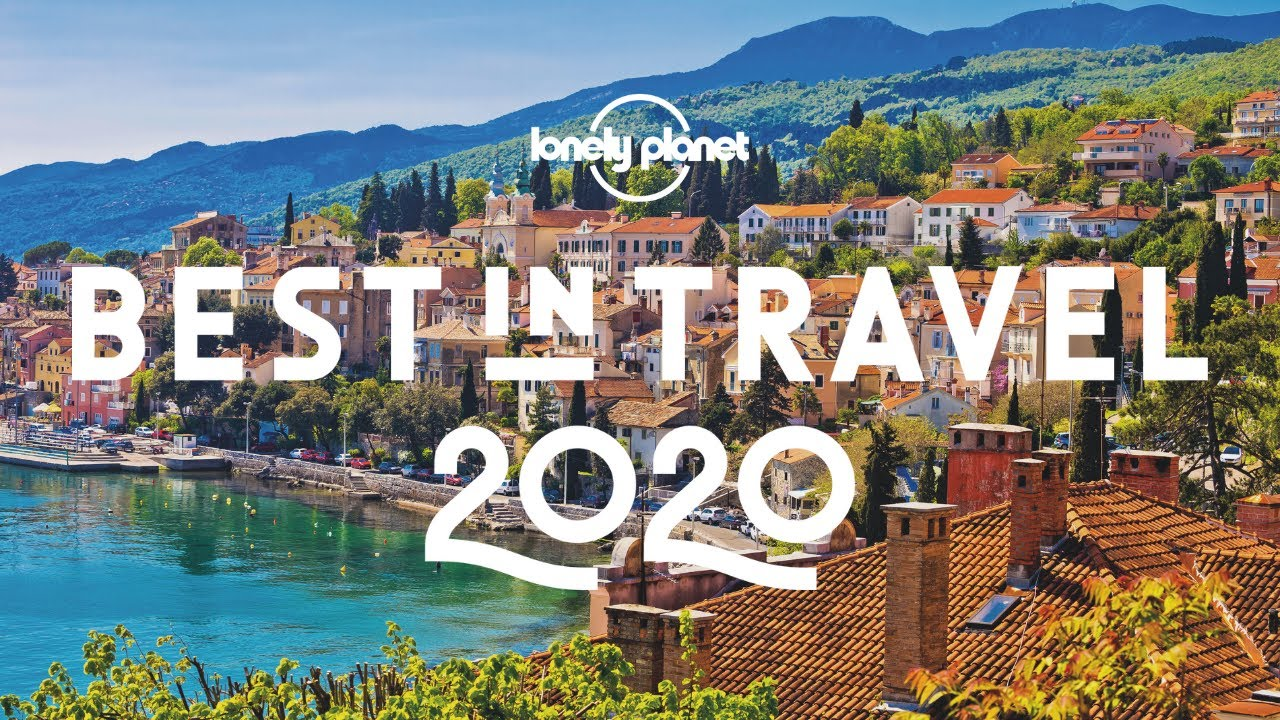 Best Places To Travel 2020.The 40 Best Places To Visit In 2020 Lonely Planet