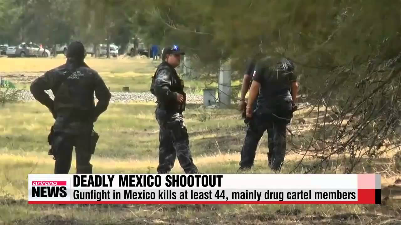 Gunfight in Mexico kills at least 44, mainly drug cartel members 멕시코서  치안부대-무장괴