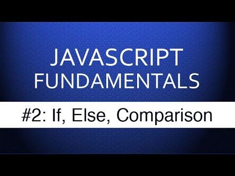 JS Tutorial For Beginners - #2 If Else & Comparison Operators