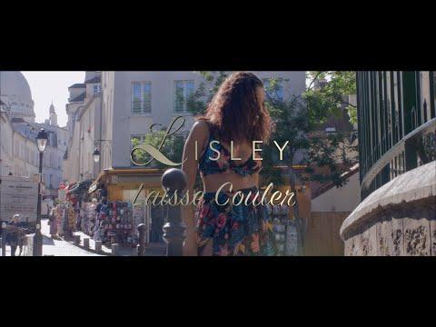 Lisley - Laisse Couler (Clip officiel) AFROBEAT