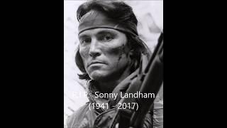 R.I.P.  Sonny Landham  (1941 - 2017)