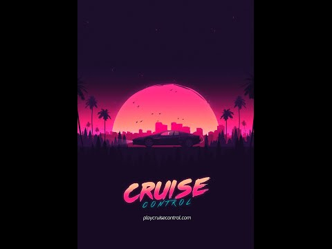🌴 Cruise Control 🌴 - Official Release Trailer
