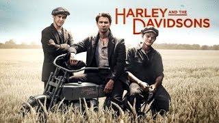 Харли и братья Дэвидсон  1 серия