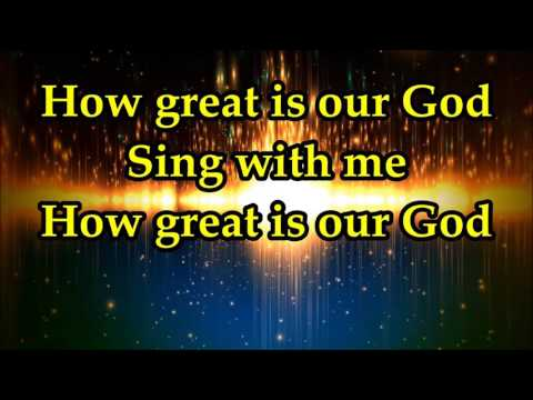 Bishop Paul S. Morton - How Great Is Our God - Lyrics