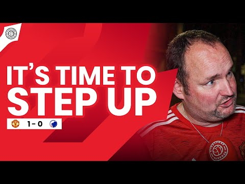 It's Time To Step Up | Manchester United 1-0 FC Copenhagen | Andy Tate Fancam