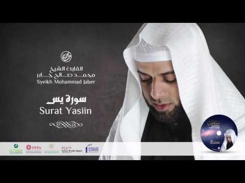 Bacaan Surat Yasiin Yang Menentramkan Jiwa Oleh Syeikh Muhammad Jaber dari Madinah