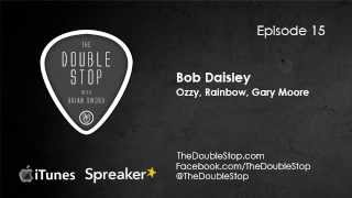 Bob Daisley Interview (Ozzy Osbourne, Rainbow, Gary Moore) The Double Stop Podcast Ep.15