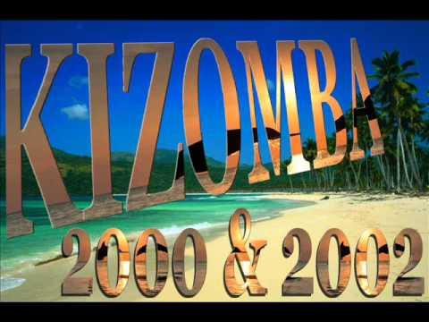 KIzomba 2000 & 2002