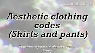 Roblox aesthetic clothing codes