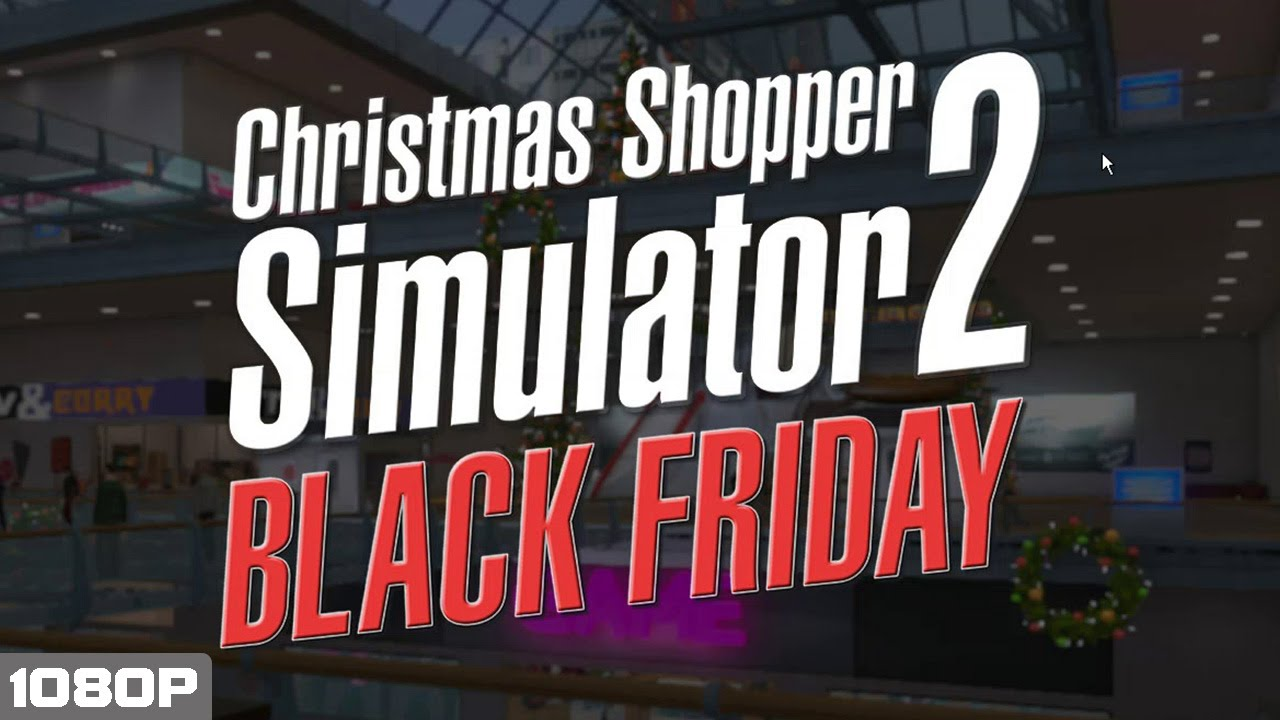 christmas shopper simulator 2 black friday edition pc