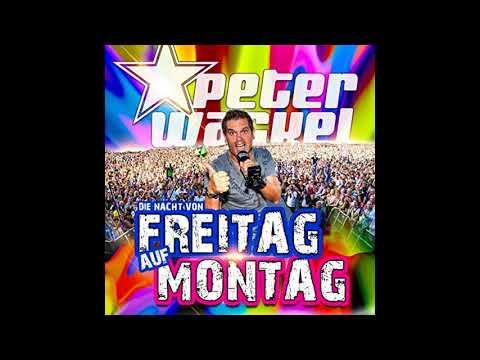 Peter Wackel - Die Nacht von Freitag auf Montag [CD-Version]