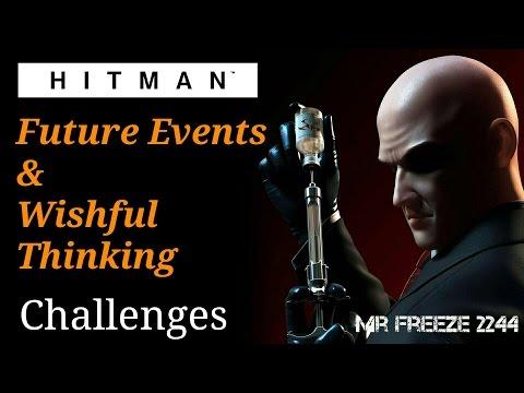HITMAN - Wishful Thinking & Future Events - Challenges