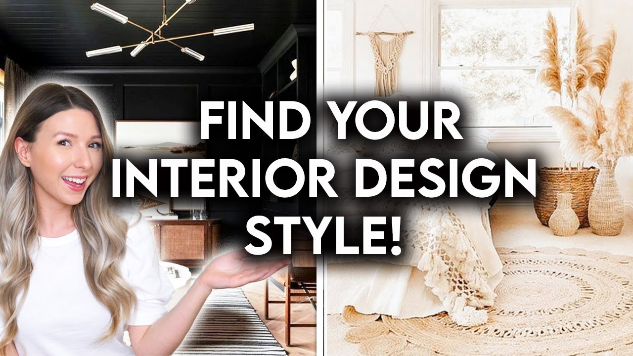 Download 10 INTERIOR DESIGN STYLES EXPLAINED | FIND YOUR DESIGN STYLE 2021