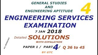 Engineering Services Examination 2018 Solution #4 ( Paper 1 GS ) Q 36 to 45
