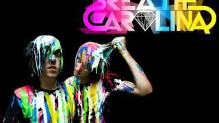 Breathe Carolina-Blackout New Version 2013 + Free Download