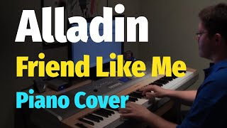 Aladdin - Friend Like Me - Piano Cover