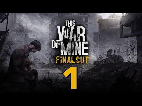 Прохождение This War Of Mine: Final Cut #1 - Все истории должны заканчиваться [День 1 - 4]