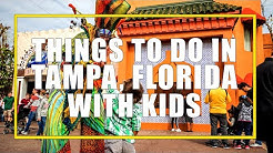 7 Amazing Things to do in Tampa Florida with Kids