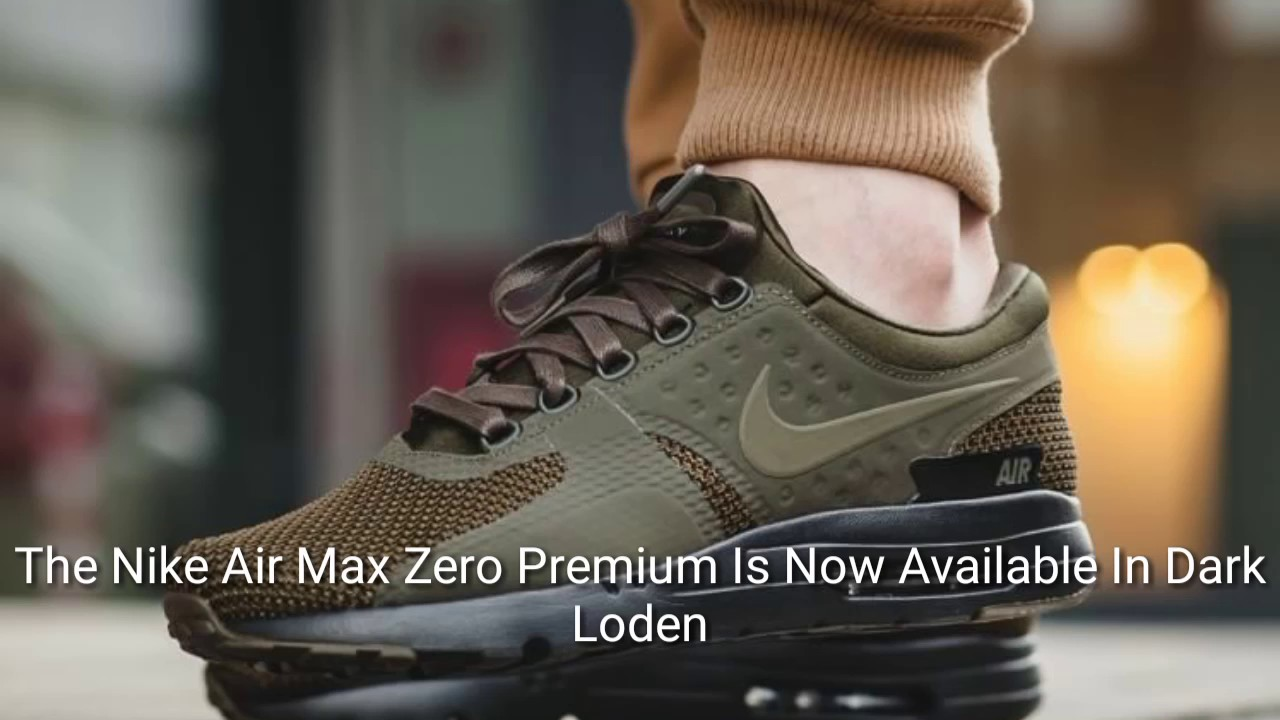 3c352f75cf5b The Nike Air Max Zero Premium Is Now Available In Dark Loden - YouTube