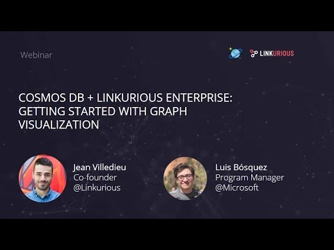 Webinar: Getting Started with Cosmos DB + Linkurious