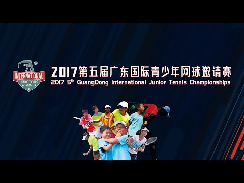 The Story of The 2017 5th Guangdong International Junior Tennis Championships