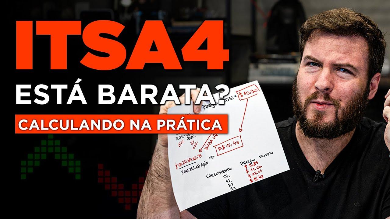 ITAUSA (ITSA4) ESTÁ BARATA? | Calculando o PREÇO JUSTO de uma ação NA PRÁTICA!