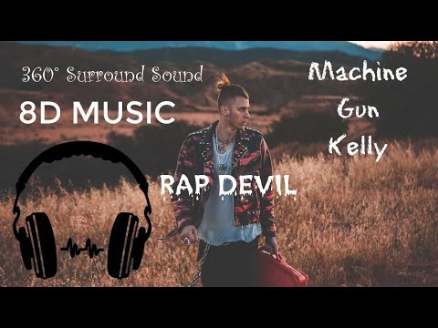 (8D AUDIO) Machine Gun Kelly - Rap DEVIL (360° Surround Sound) (EMINEM DISS)