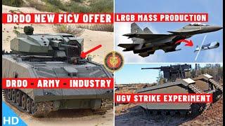Indian Defence Updates : DRDO FICV Offer,UGV Strike Experiment,Gaurav LRGB Production,Armed Rustom-2