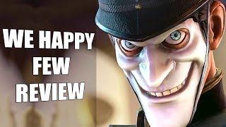 We Happy Few Review - The Final Verdict