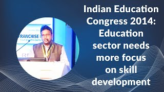 Indian Education Congress 2014