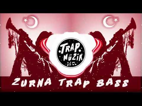 Tekrar Tekrar Dinleyeceğiniz Zurna Trap Bass Müzik
