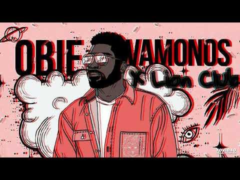 Obie - Vamonos (Remix)