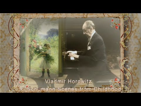 "Vladmir Horowitz / Schumann Scenes from Childhood ""Kinderszenen"" op,15"