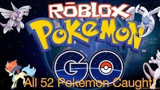 CAUGHT ALL 52 POKEMON on ROBLOX POKEMON GO