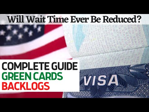 Complete Guide To The Green Card Backlog